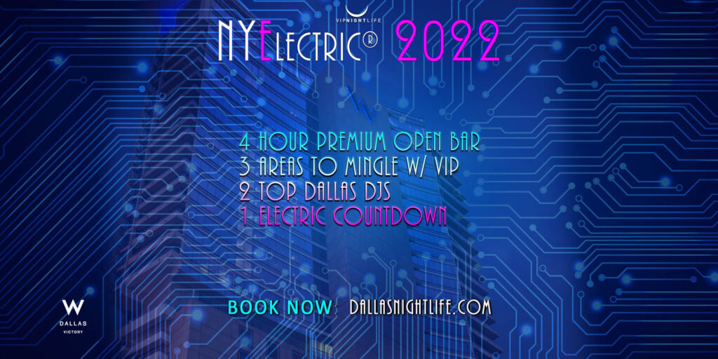 NYElectric W Dallas Rooftop New Years Eve Party 2022
